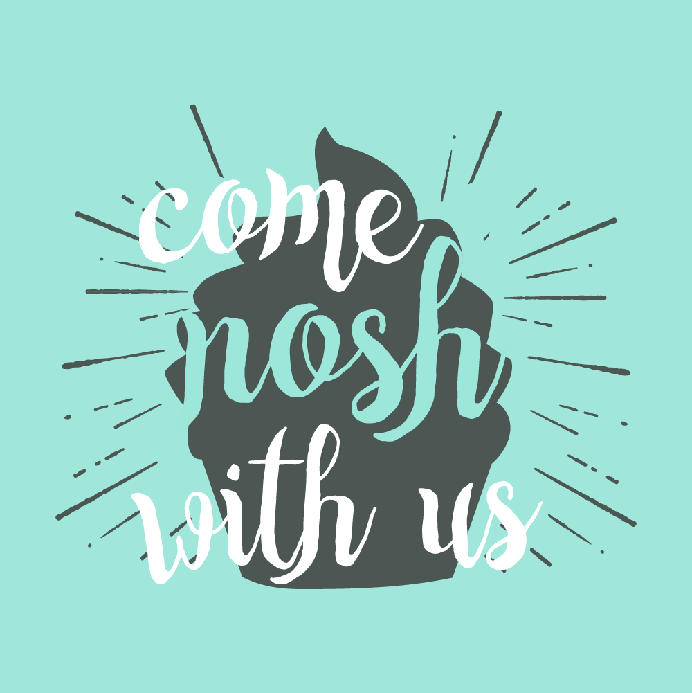 Come Nosh with Us